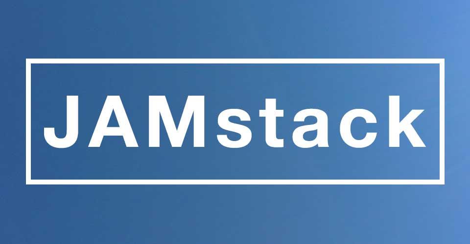 L'architecture JAMstack
